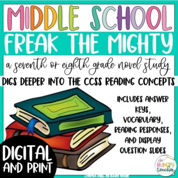 Freak the Mighty Reading Unit Novel Study {7th and 8th Gra