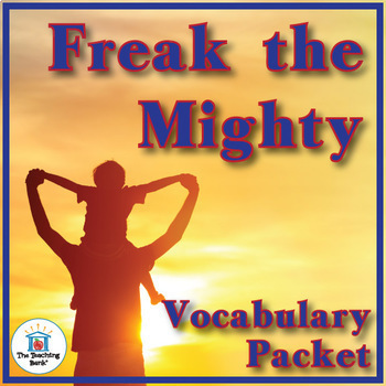 Freak the Mighty Vocabulary Packet