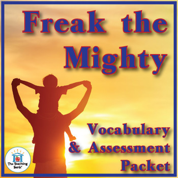Freak the Mighty Vocabulary and Assessment Bundle