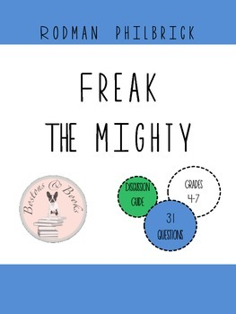 Freak the Mighty by Rodman Philbrick Book Club Discussion Guide