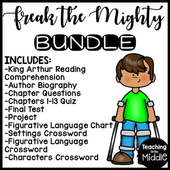 Freak the Mighty by Rodman Philbrick UNIT PLAN- questions,