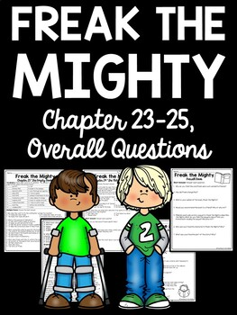 Freak the Mighty chapters 23-25 questions, Philbrick, realistic fiction