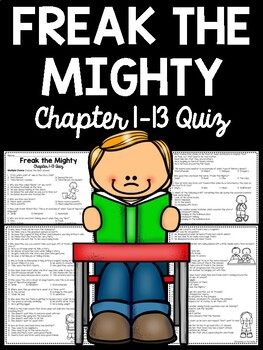 Freak the Mighty multiple choice quiz 35 questions chapter 1-13