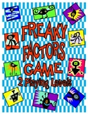 Freaky Factors Game