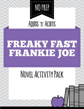 Freaky Fast Frankie Joe