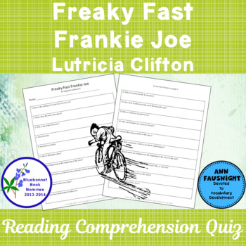 Freaky Fast Frankie Joe A Bluebonnet Award Nominee Comprehension Quiz