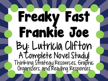 Freaky Fast Frankie Joe by Lutricia Clifton - A Complete Novel Study!