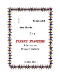 Freaky Fractions: A Lesson on Proper Fractions