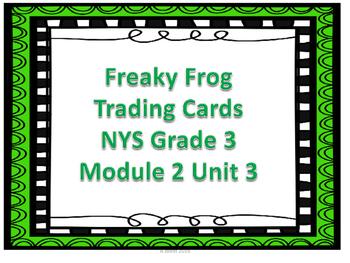 Freaky Frog Trading Cards ELA Module 2 Unit 3