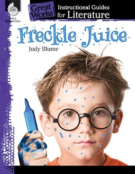 Freckle Juice: An Instructional Guide for Literature (Physical book)