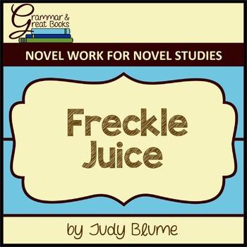 Freckle Juice: CCSS-Aligned Novel Work