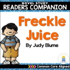 Freckle Juice Reading Comprehension/ Novel Study Activities