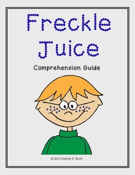 Freckle Juice Comprehension Guide