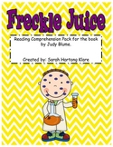 Freckle Juice! {Comprehension Pack}