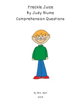 Freckle Juice Comprehension Questions