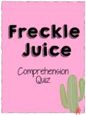 Freckle Juice - Comprehension Quiz