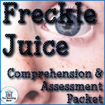 Freckle Juice Comprehension and Assessment Bundle