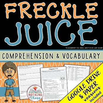Freckle Juice: Comprehension and Vocabulary by chapter