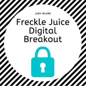 Freckle Juice Digital Breakout Escape Room
