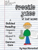 Freckle Juice Guided Reading Companion Packet