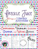Freckle Juice A Novel Study & Literacy Activities