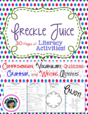 Freckle Juice Literacy Activities