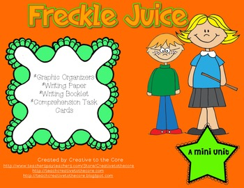 Freckle Juice Mini Unit~ Includes Graphic Organizers & Much More!