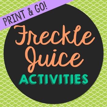 Freckle Juice Novel Unit Study Activities, Book Companion Worksheets, Project