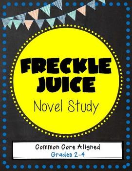 Freckle Juice Novel Study - CC Aligned - Grades 2-4
