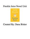 Freckle Juice Novel Study-Created By: Ms. Bisker