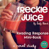 Freckle Juice Novel Study- Reader's Response Mini Book