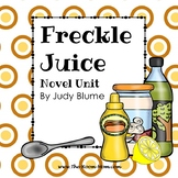 Freckle Juice Novel Unit