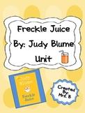 Freckle Juice Novel Unit and Reading Skills