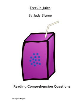 Freckle Juice Reading Comprehension Questions