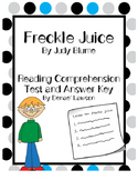 Freckle Juice Reading Comprehension Test