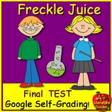 Freckle Juice Test - Printable AND SELF-GRADING GOOGLE FORMS!