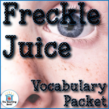 Freckle Juice Vocabulary Packet