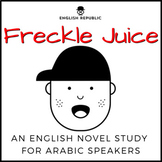 Freckle Juice, an English Novel Study for Arabic Speakers
