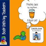 Freckle Juice by Judy Blume Book Unit