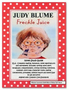 Freckle Juice by Judy Blume ELA Reading Novel Study Guide Complete!