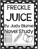 Freckle Juice by Judy Blume Novel Study