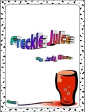 Freckle Juice by Judy Blume Reading Response Literature Circle Packet