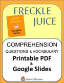 Freckle Juice comprehension questions: Printable & Google
