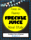 Freckle Juice novel study - Focus on Fluency!