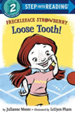 Freckleface Strawberry Loose Tooth
