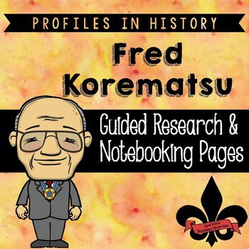 Fred Korematsu Guided Research Activity