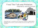 Fred The Fish and Pollution:  Story and Experiment