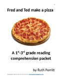 Fred and Ted make a pizza {a 1st-3rd grade story & reading