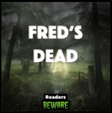Fred's Dead - Short Story and Comprehension Activities