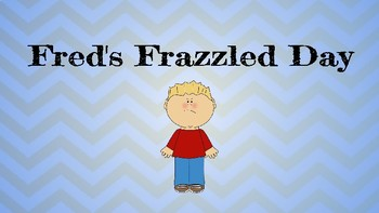 Fred's Frazzled Day Companion Social Stories (Self-Talk, Coping Strategies)